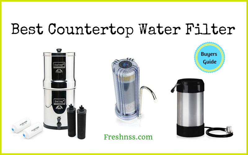Best Countertop Water Filter Reviews (2020 Buyers Guide)