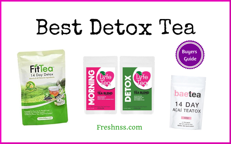 Best Detox Tea Reviews (2020 Buyers Guide)