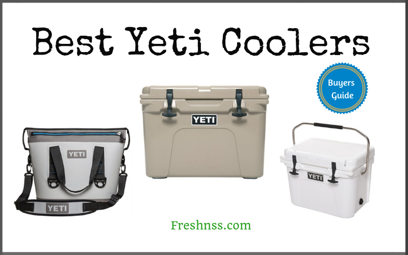 Best Yeti Coolers Review (2020 Buyers Guide)