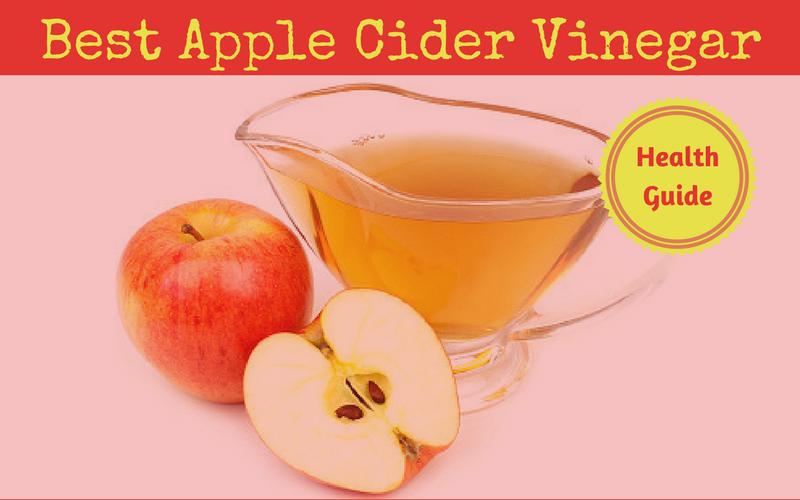 Best Apple Cider Vinegar Review of 2018