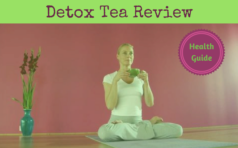 Best Detox Tea Review of 2018