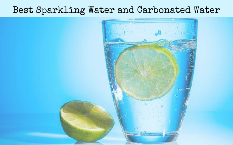 Best Sparkling Water and Carbonated Water Reviews of 2018