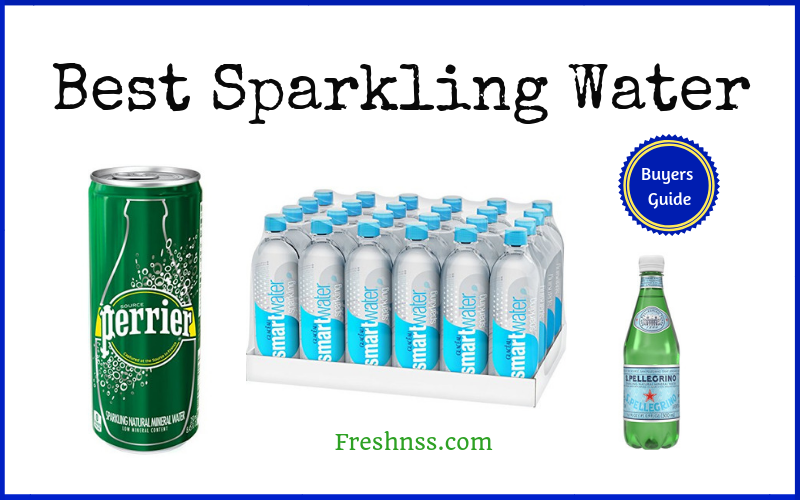 Best Sparkling Water Reviews (2020 Buyers Guide)