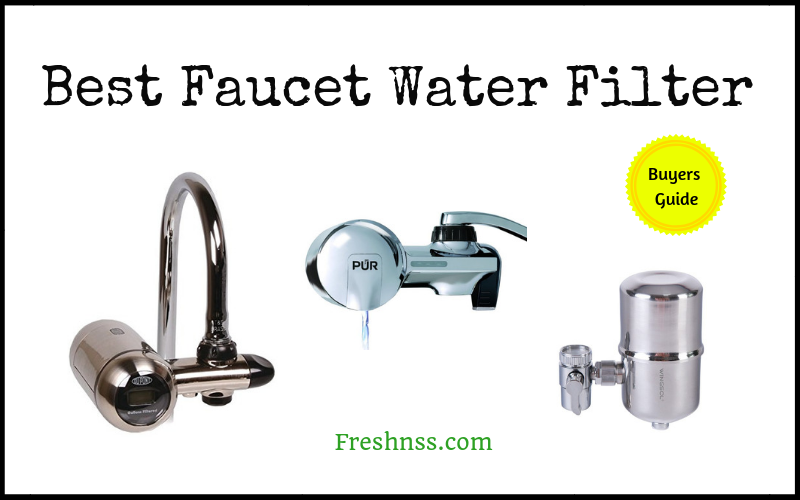 Best Faucet Water Filter Reviews (2020 Buyers Guide)