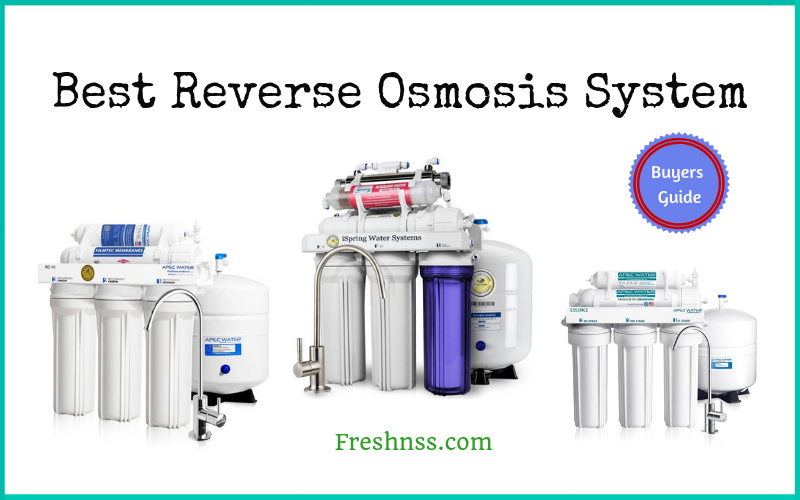 Best Reverse Osmosis System Reviews (2020 Buyers Guide)
