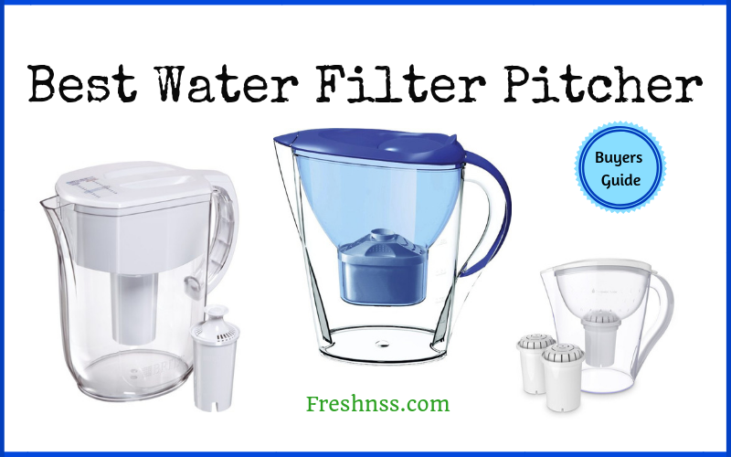 Best Water Filter Pitcher Reviews (2020 Buyers Guide)