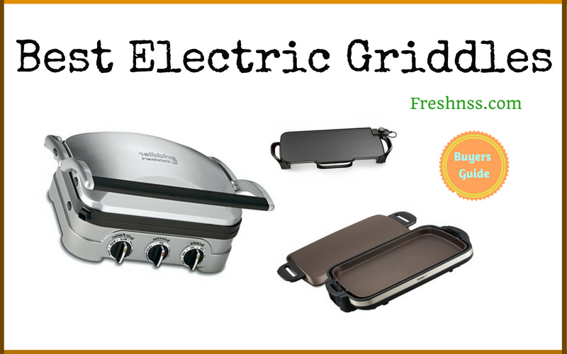 Best Electric Griddles Review (2020 Buyers Guide)
