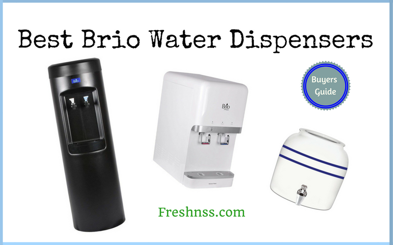 Best Brio Water Dispensers Reviews of 2019