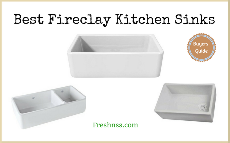 Best Fireclay Kitchen Sinks Reviews of 2018