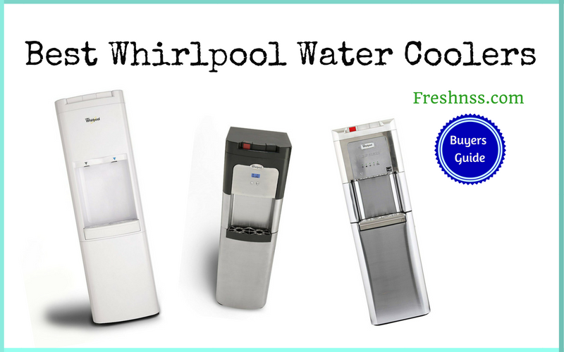 Best Whirlpool Water Cooler Reviews of 2019