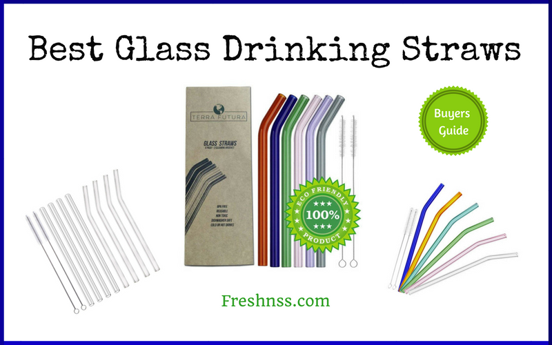 Best Glass Drinking Straws (2020 Buyers Guide)