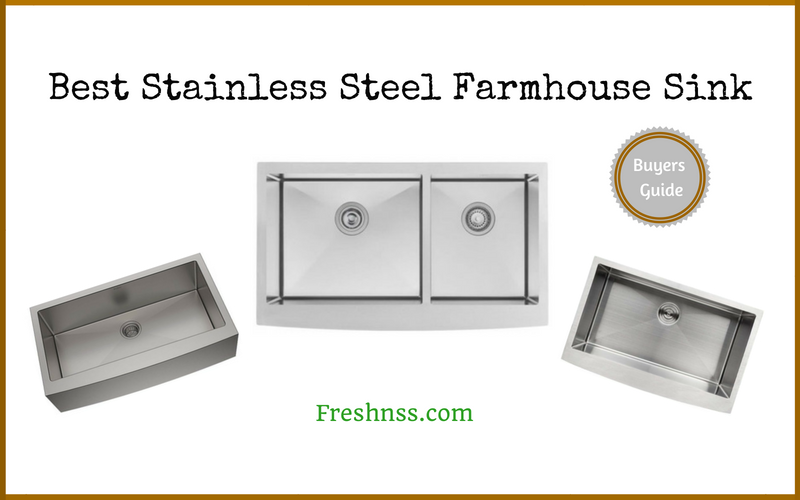 Best Stainless Steel Farmhouse Sink Reviews (2020 Buyers Guide)