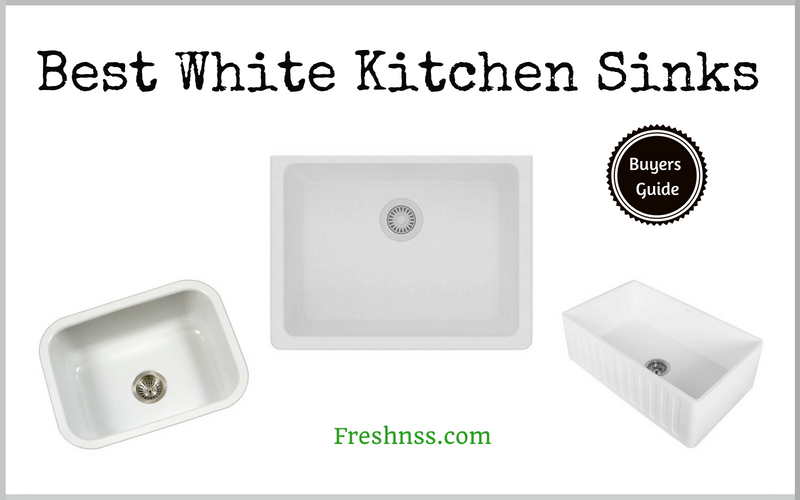Best White Kitchen Sinks (2020 Buyers Guide)