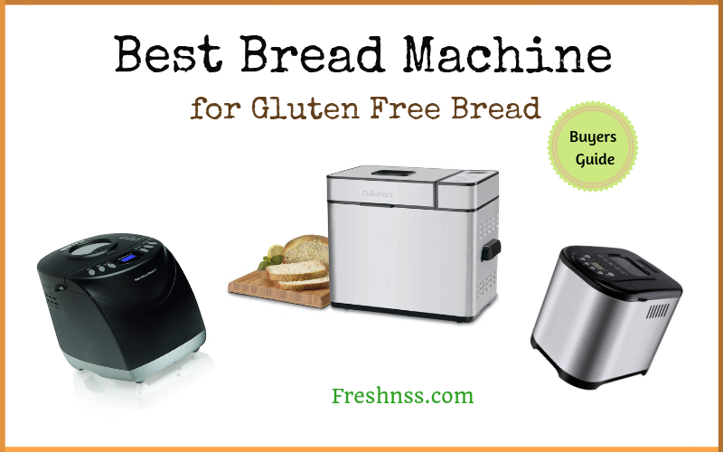 Best Bread Machine for Gluten Free Bread (2020 Buyers Guide)