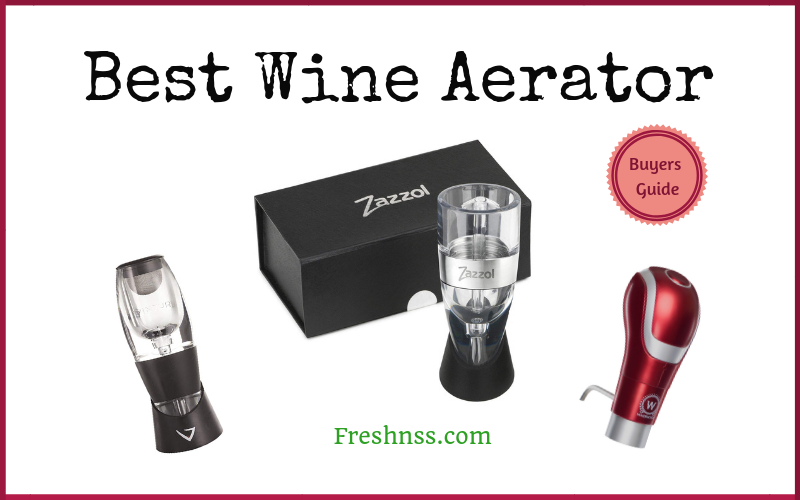 Best Wine Aerator Review of 2018