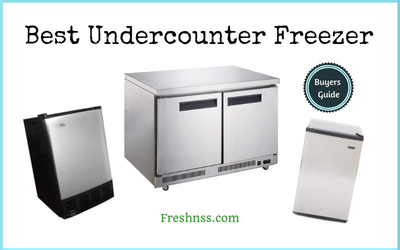 Best Undercounter Freezer Reviews of 2019