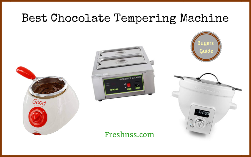Best Chocolate Tempering Machine (2020 Buyers Guide)