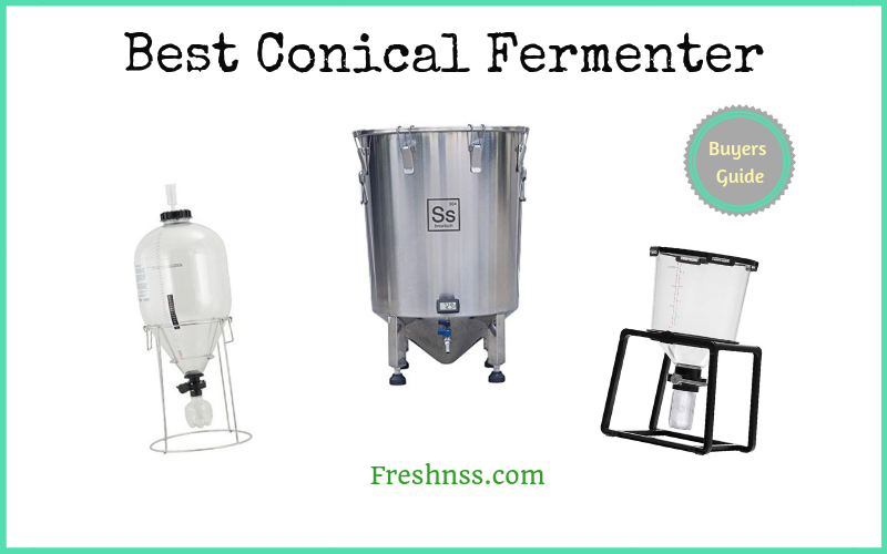 Best Conical Fermenter Review (2020 Buyers Guide)