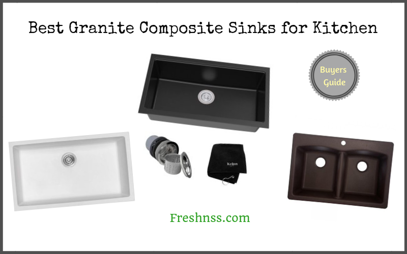 Best Granite Composite Sinks for Kitchen of 2019