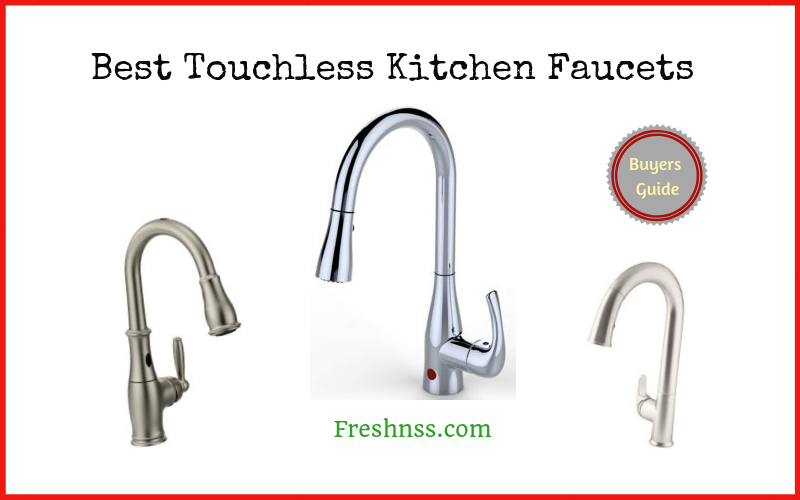 Best Touchless Kitchen Faucets Reviews of 2019