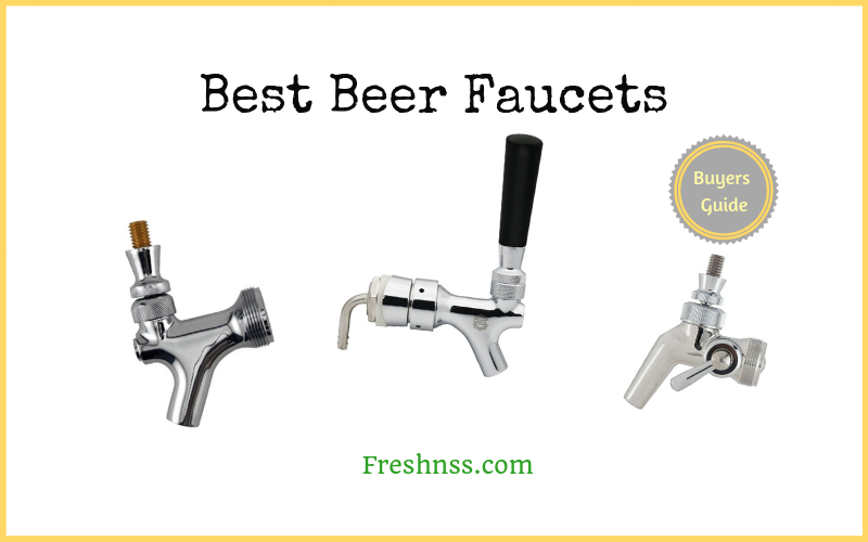 Best Beer Faucets of 2019