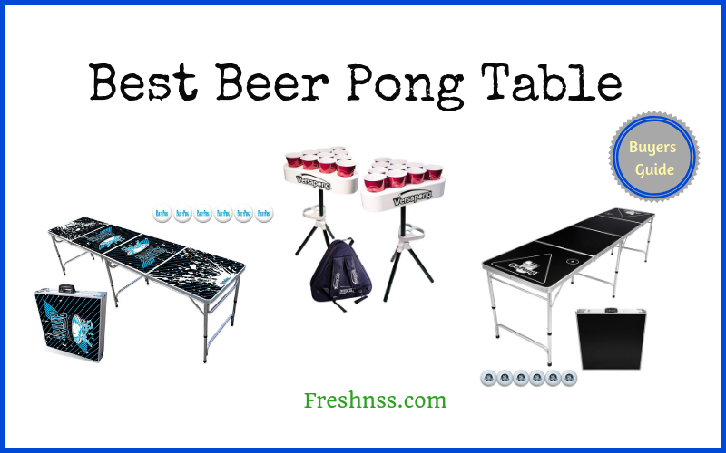 Best Beer Pong Table Review of 2019