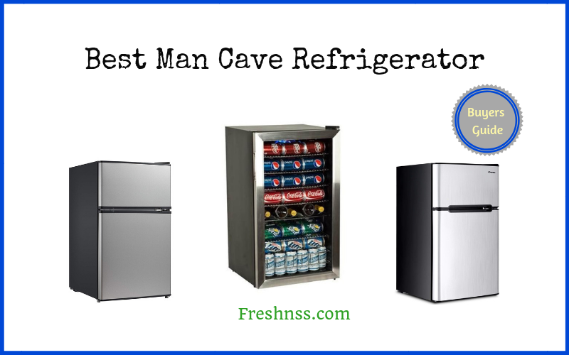 Best Man Cave Refrigerator (2020 Buyers Guide)