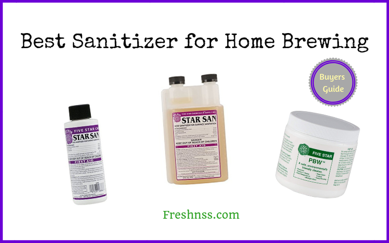 Best Sanitizer for Home Brewing of 2019