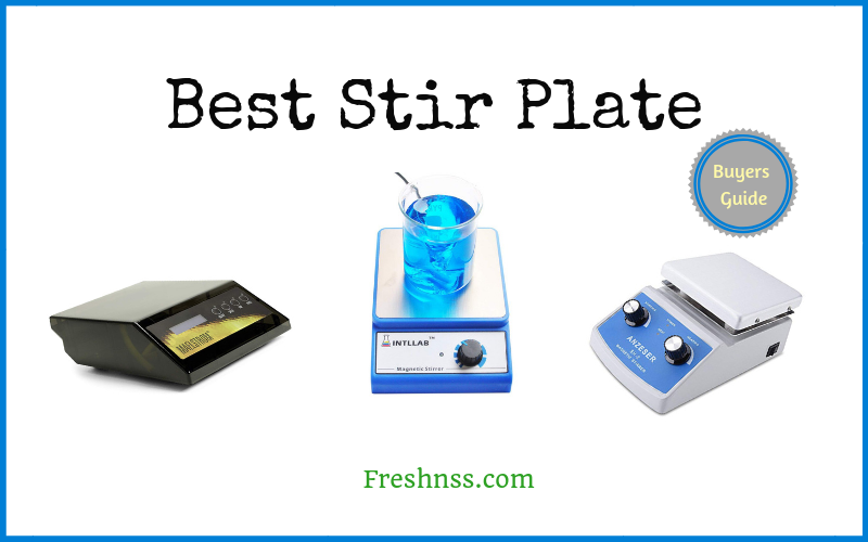 Best Stir Plate (2020 Buyers Guide)