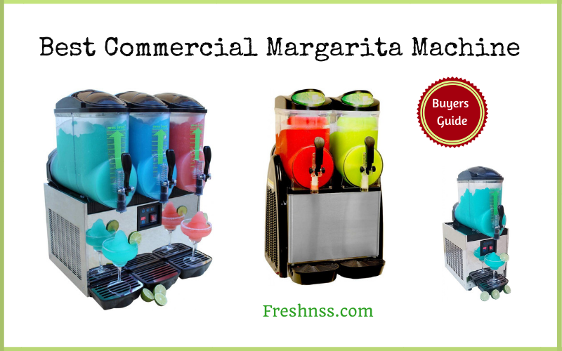 Best Commercial Margarita Machine Review (2020 Buyers Guide)
