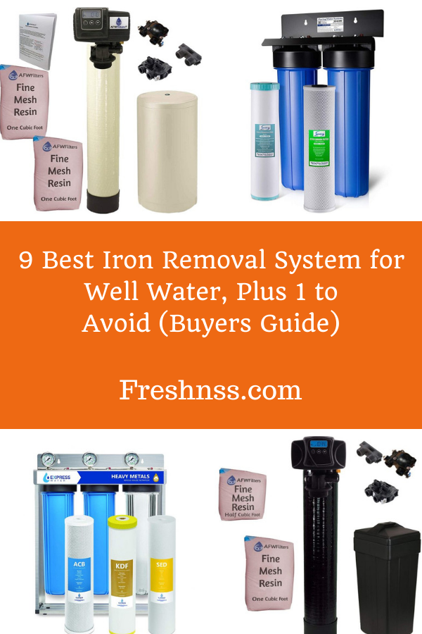 Best Iron Removal System for Well Water