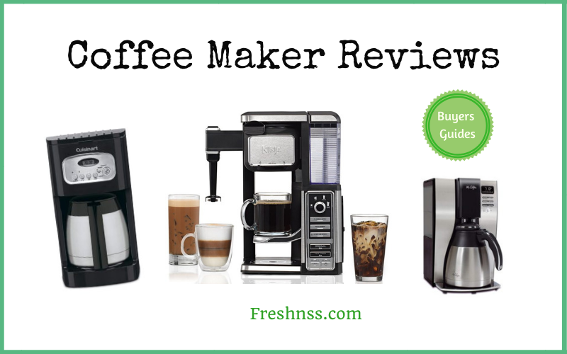 The Best Coffee Maker Reviews and Buyers Guides of 2020