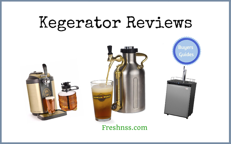 The Best Kegerator Reviews and Buyers Guides of 2020