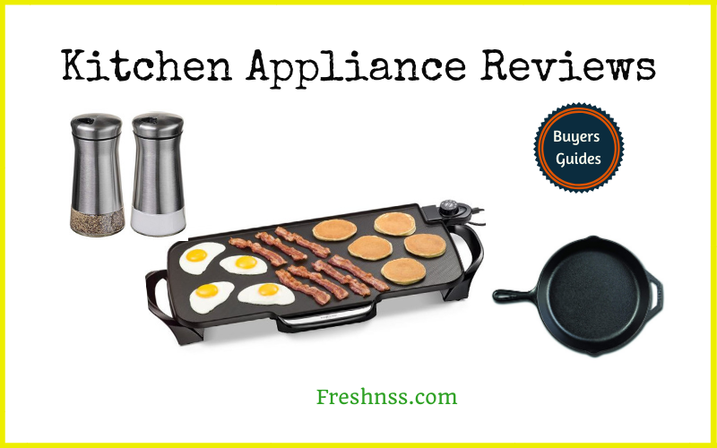 The Best Kitchen Appliance Reviews and Buyers Guides of 2020