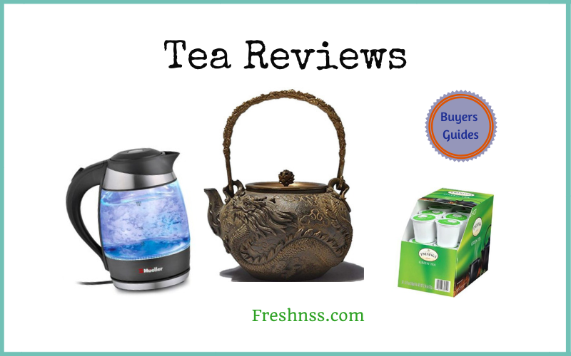 The Best Tea Reviews and Buyers Guides of 2020
