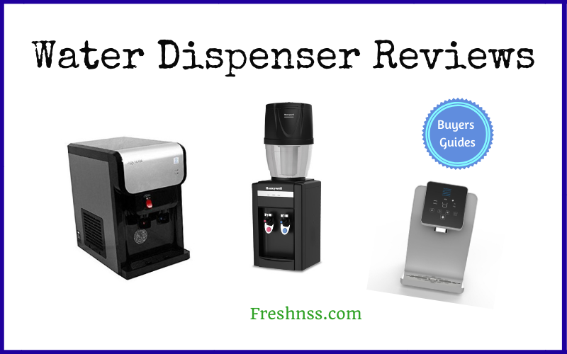 The Best Water Dispenser Reviews and Buyers Guides of 2020