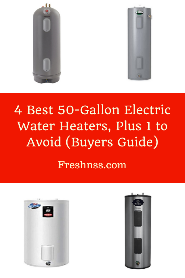 Best 50 Gallon Electric Water Heaters