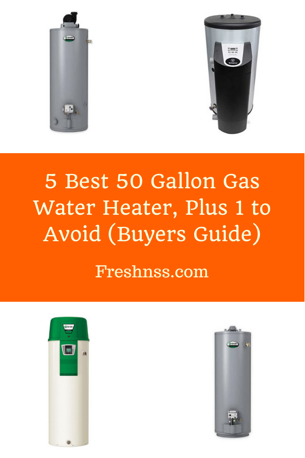 Best 50 Gallon Gas Water Heater Review