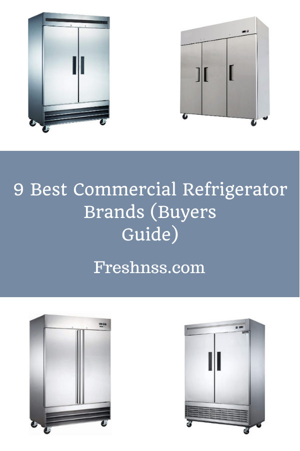 Best Commercial Refrigerator Brand Reviews
