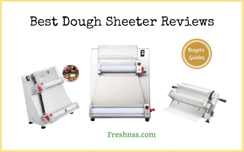 Best Dough Sheeter Reviews (2020 Buyers Guide)