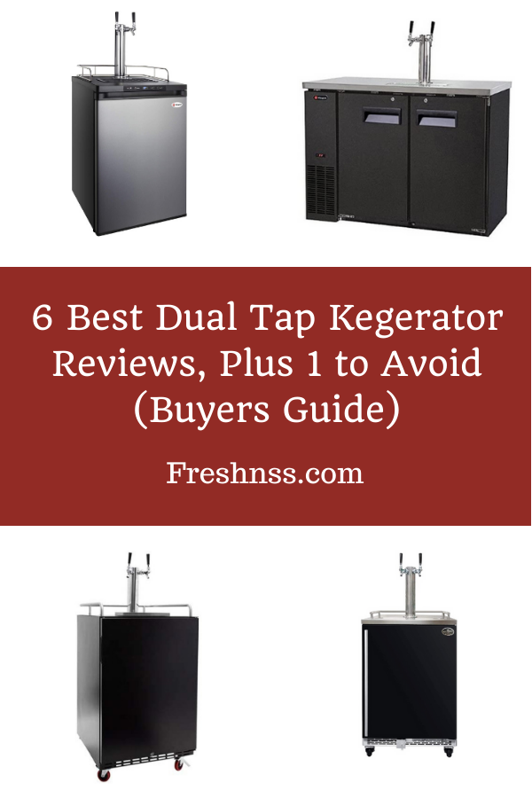 Best Dual Tap Kegerator Reviews