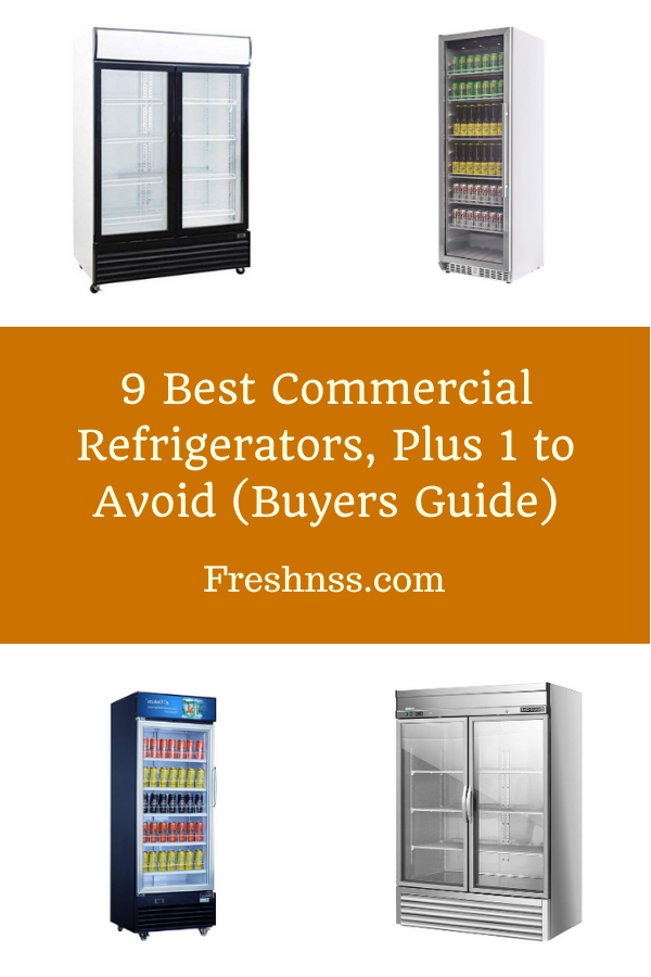 Best Commercial Refrigerator Reviews