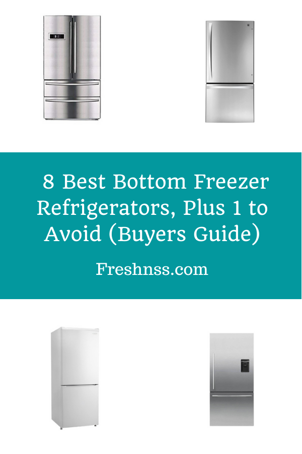 Best Bottom Freezer Refrigerator Reviews