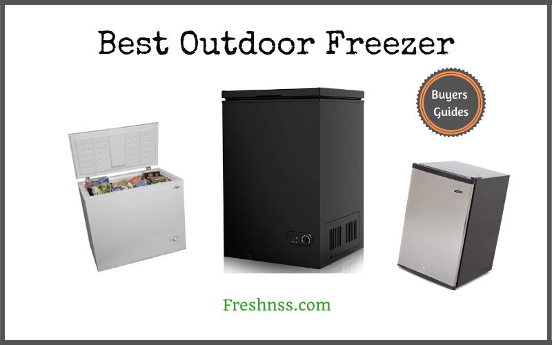 Best Outdoor Freezer (2020 Buyers Guide)