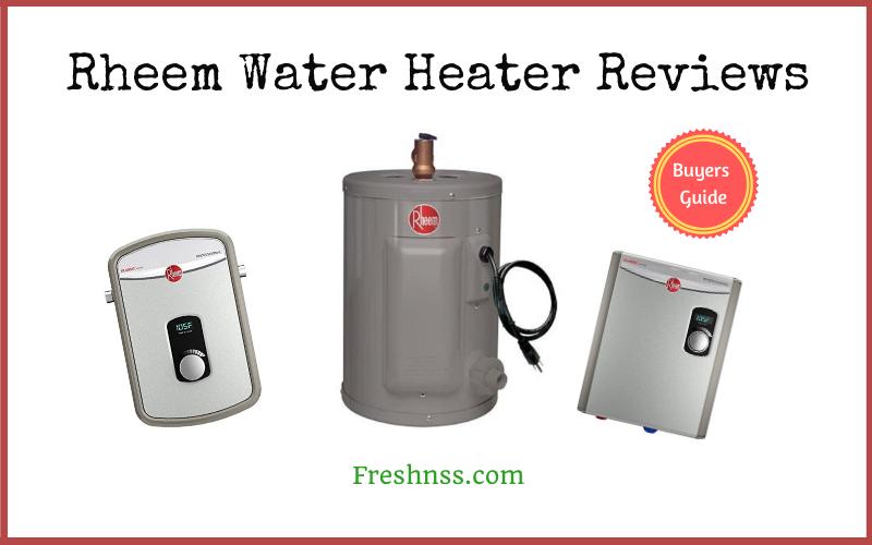 Rheem Water Heater Reviews (2020 Buyers Guide)